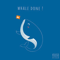 Whale Done by kusodesign