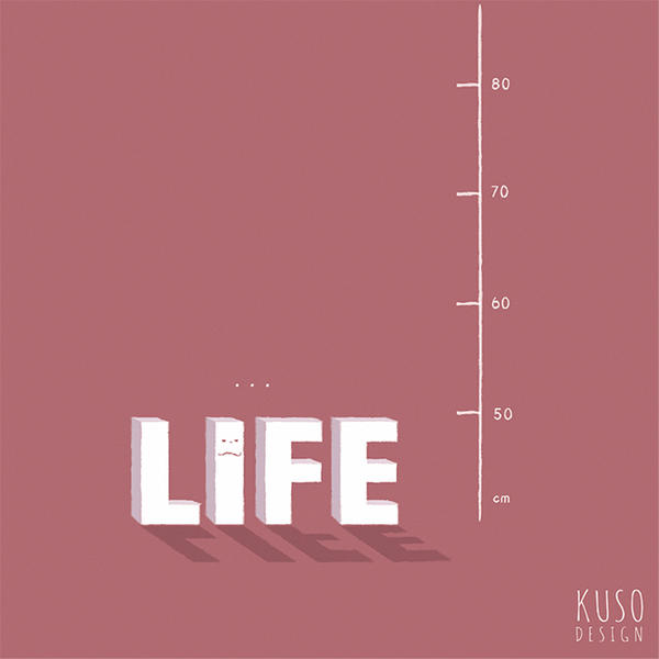 Life is Short by kusodesign