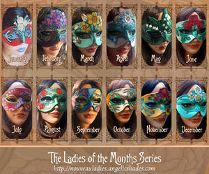 Ladies of the Months Mask Series