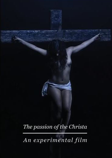 The passion of the Christa DVD cover by passionofagoddess