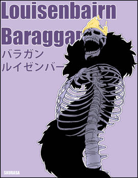 BLEACH. WHAT IF: Baraggan Louisenbairn