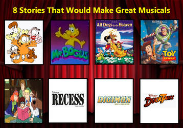 My 8 Stories That Would Make Great Musicals