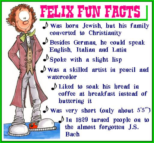 Felix Fun Facts by Felix-Mendelssohn on DeviantArt