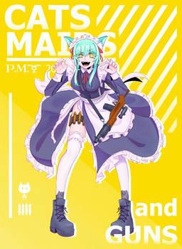 CATS MAIDS AND GUNS