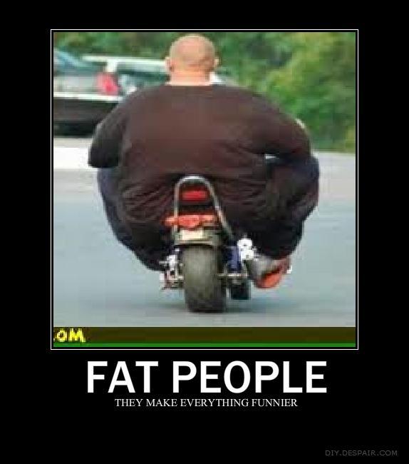 Fat People Demotivator