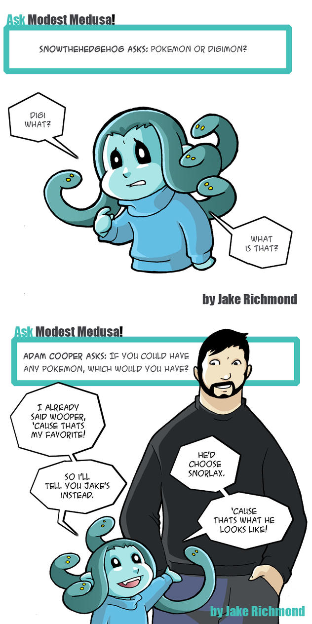 Ask Modest Medusa about Pokemon by JakeRichmond