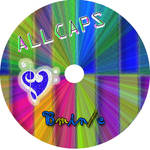 ALL CAPS cd version 2 by maryhappyface