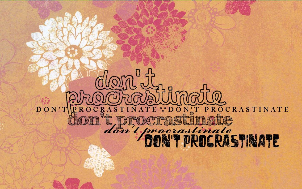 Procrastinate on essays