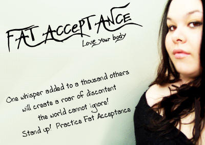 Fat Acceptance by winterbutterfly81