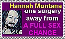 Hannah Montana SexChange Stamp by UtterPsychosis