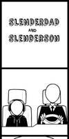 Slenderdad and Slenderson