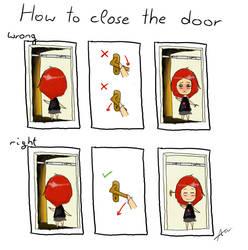 How to close the door