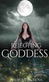 Rejecting a Goddess