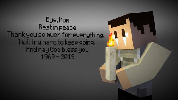 Bye Mom