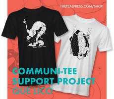 Communi-tee Support Project: Teal Press x Que Lico
