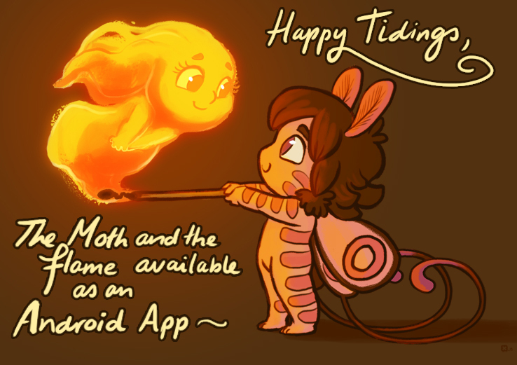 Moth and Flame available on Android by StressedJenny
