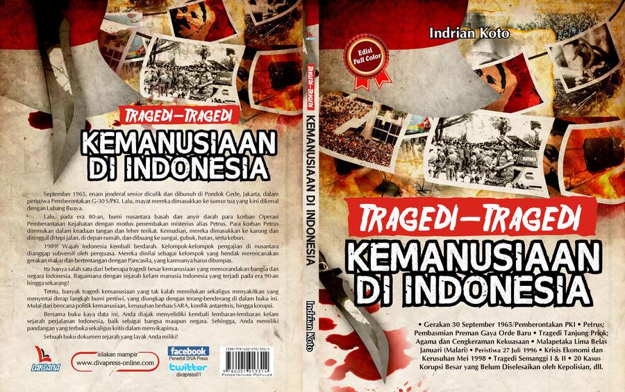 tragedi tragedi kemanusiaan di indonesia by ferdika