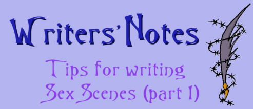 Writer Notes - Sex Scenes 1 by DarkDelusion