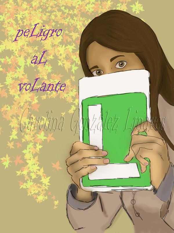 peLigro aL voLante by Ayrael
