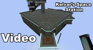 Kelvar's Space Station in Minecraft video tour by spikerman87
