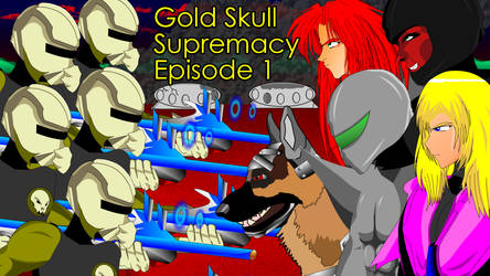 SpikerMan: Gold Skull Supremecy - Episode 1