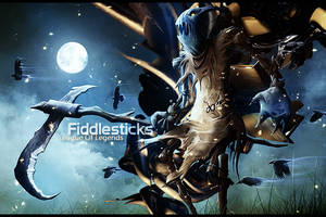 League Of Legends  -  Fiddlesticks