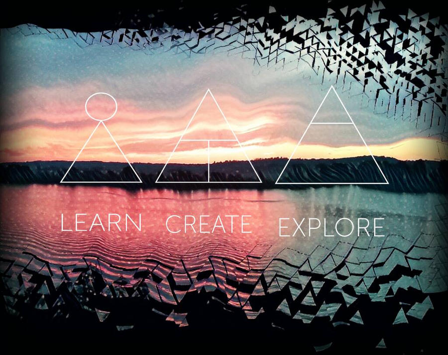 Learn, Create, Explore  by YoutuberObssessed
