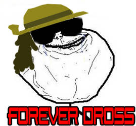 Forever Dross by TheEdux98