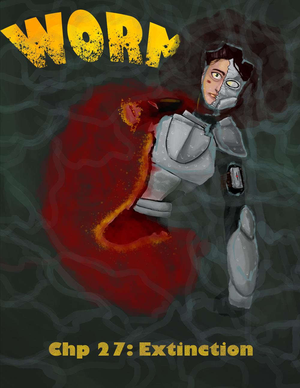 Worm Chapter 27: Extinction by wolfofragnarok