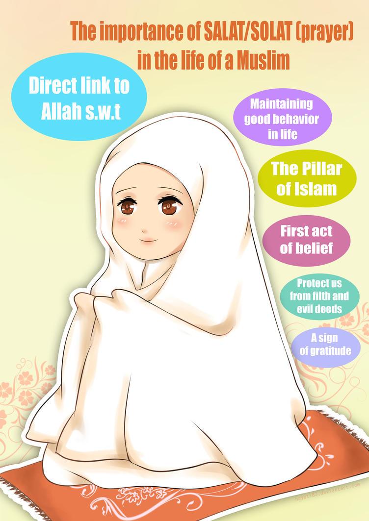 Important Of Solat / Salat / Salah by hayati83