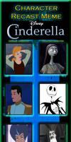 Character Recast Meme - CinderSally