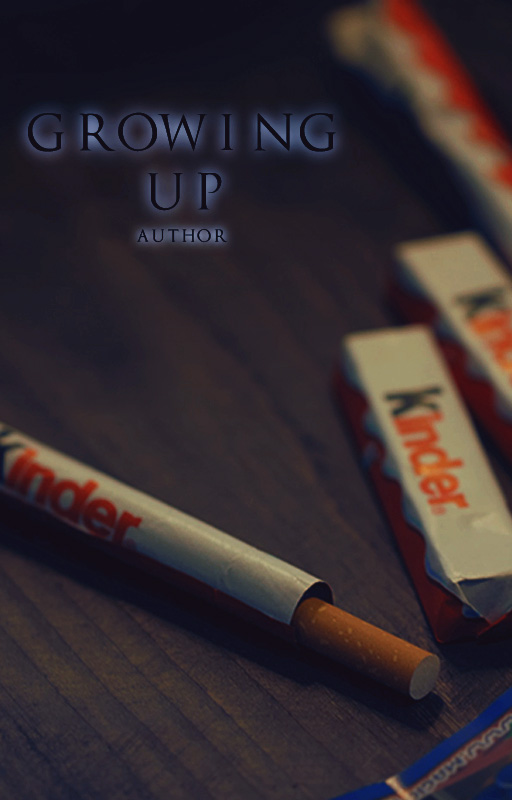 Growing Up||Wattpad Cover|| by DaisyChan55