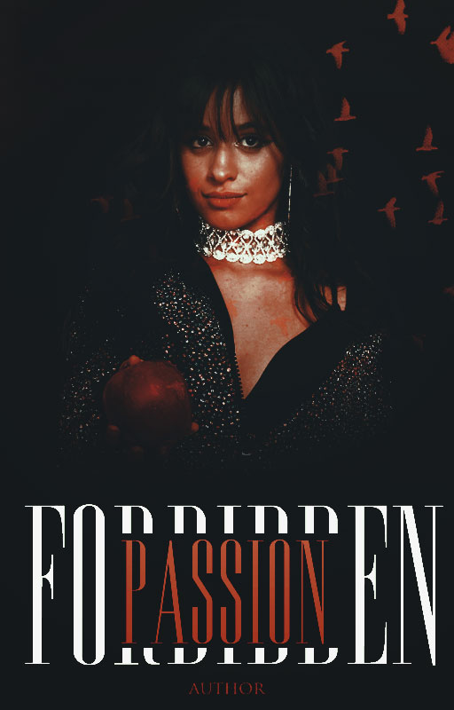 Forbidden Passion||Wattpad Cover|| by DaisyChan55