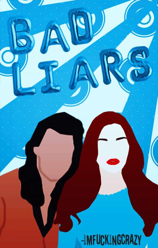 Bad Liar||Wattpad Cover|| by DaisyChan55