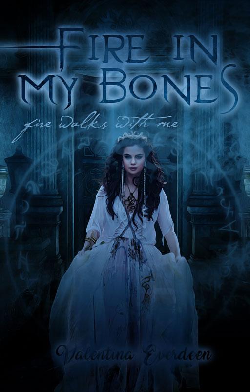 Fire in my bones||Wattpad Cover|| by DaisyChan55