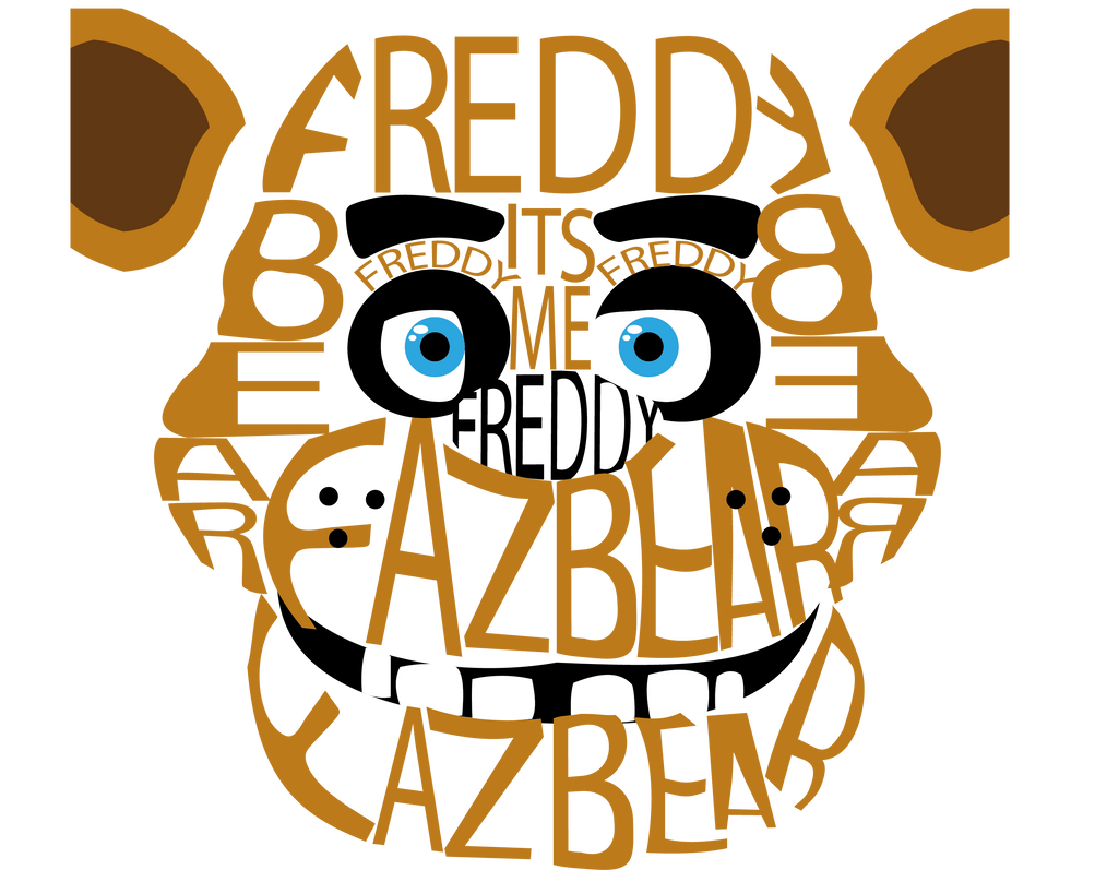 Five nights at freddy's Freddy typography by SpectraDash
