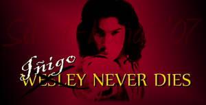 Inigo never dies