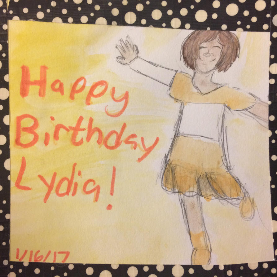 Old but Happy bday Lydia by CindyCatArt