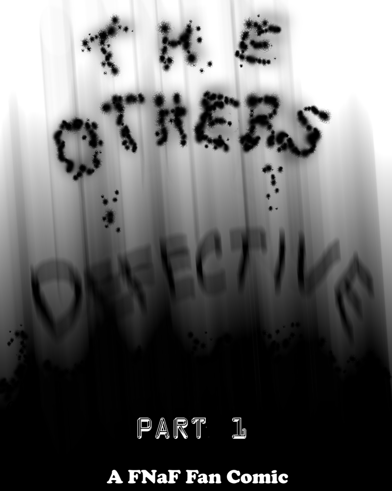 The Others - Defective by SparrowWrightheart