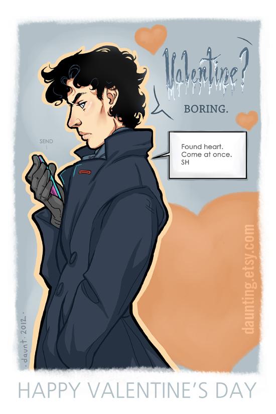 Valentine? Boring!  Sherlock VDAY Card by dauntingfire