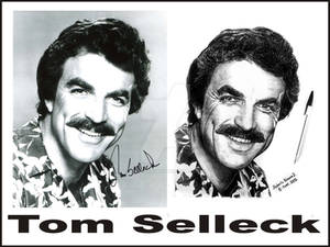 Tom Selleck..