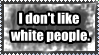 Rant: White People by Fragdog