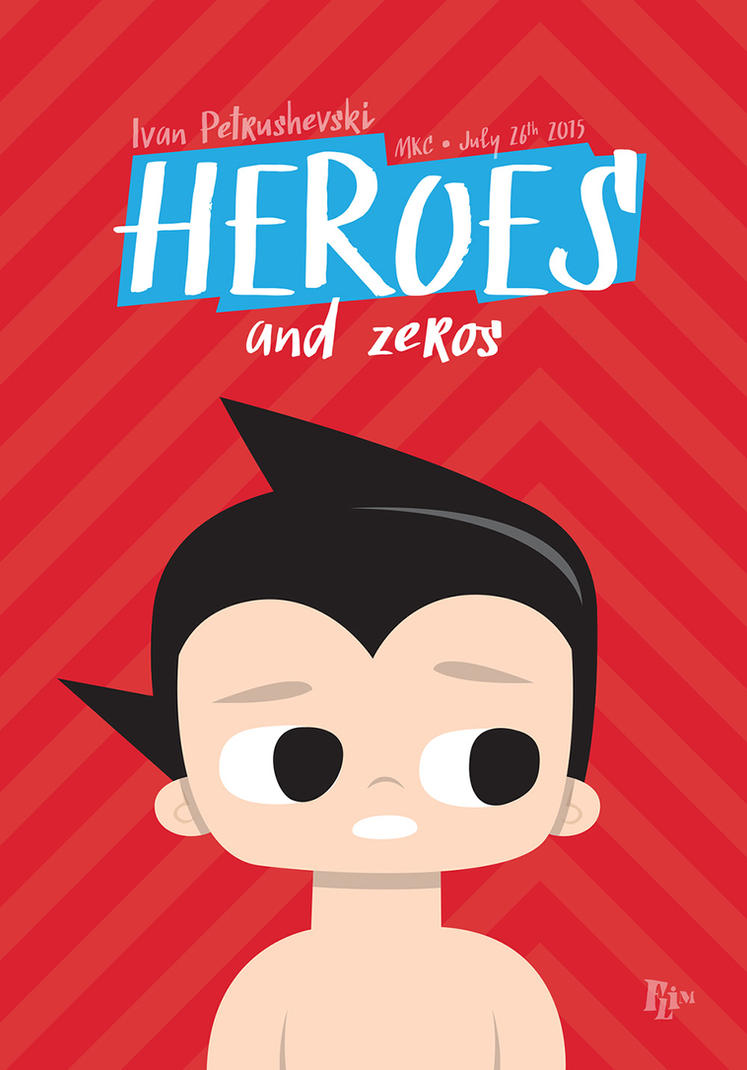Heroes and zeros by ivan-bliznak