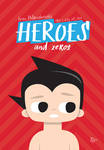 Heroes and zeros