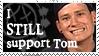 I STILL support Tom by SusantheMartian