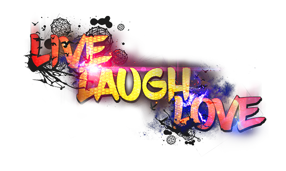 live_laugh_love2_by_onedaygfx-dcj1f1s.pn