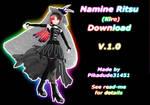 MMD Namine Ritsu Kire Download [V.1.0]