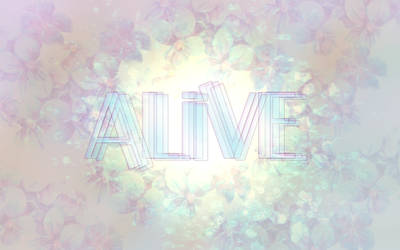 Alive by Fruitsnacks2011