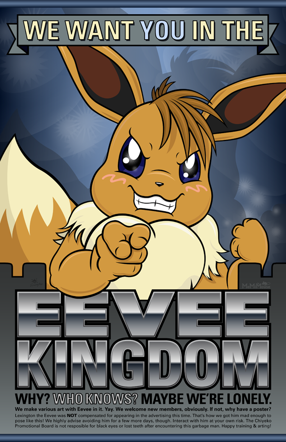 We Want YOU in the Eevee Kingdom by MeMiMouse