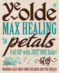 Ye Olde Max Healing Petals Label